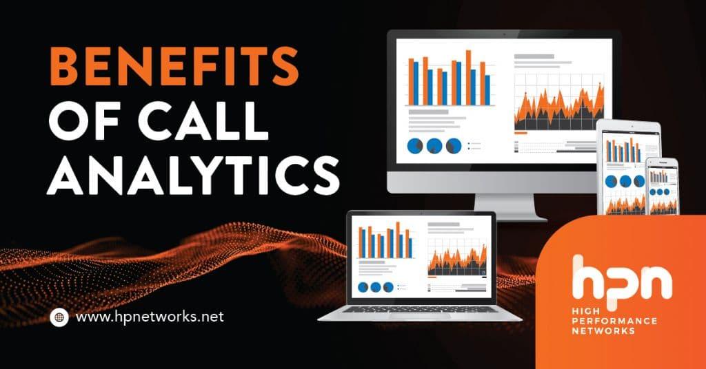 Benefits of Call Analytics
